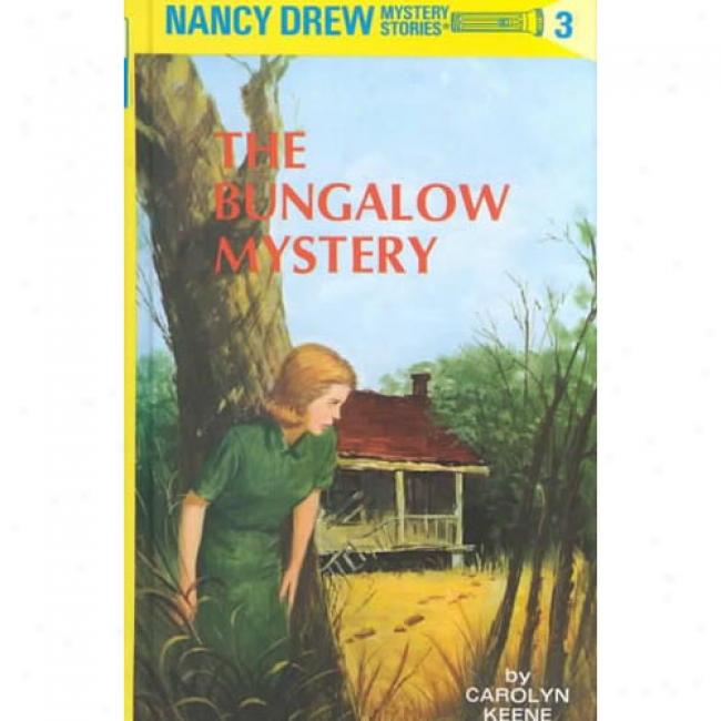 The Bungalow Mystery By Carolyn Keene, Isbn 0448095033