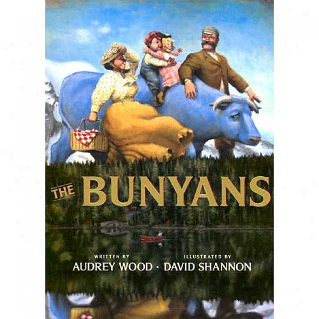 The Bunyans By Audrey Wood, Isbn 0590480898