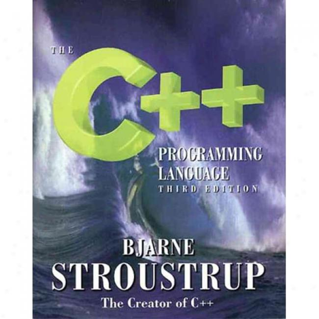 The C++ Programming Language By Bjarne Strousrrup, Isbn 0201889544