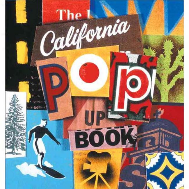 The California Pop-up Book By Los Angeles County Museum Of Art, Isbn 0789305003
