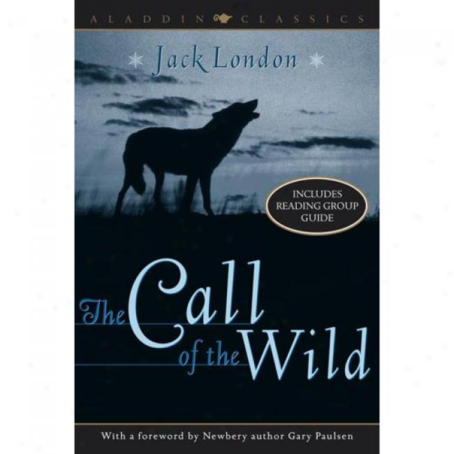 The Call Of The Wild By Jack London, Isbn 0689856741