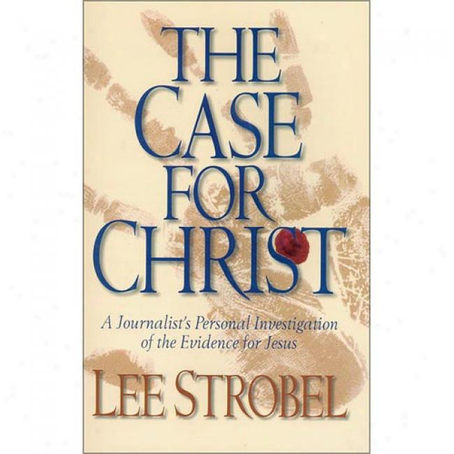 The Box For Christ: A Journalist's Personal Investigation Of The Evidence For Jesus With Book By Lee Strobel, Isbn 0310226058