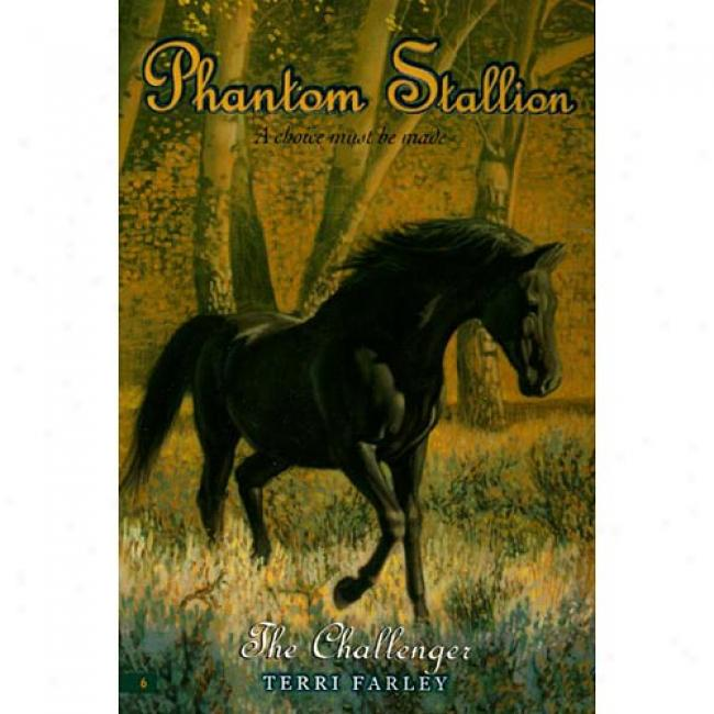 The Challenger By Terri Farley, Isbn 0064410900