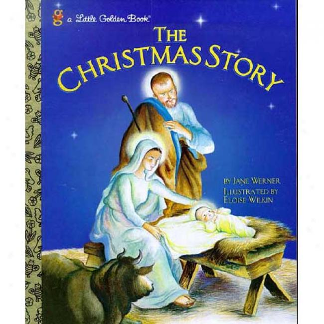 The Christmae Story By Jand Werner, Isbn 0307989135