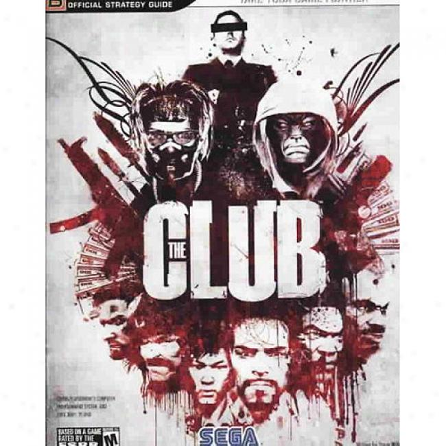The Club Official Strategy Guide