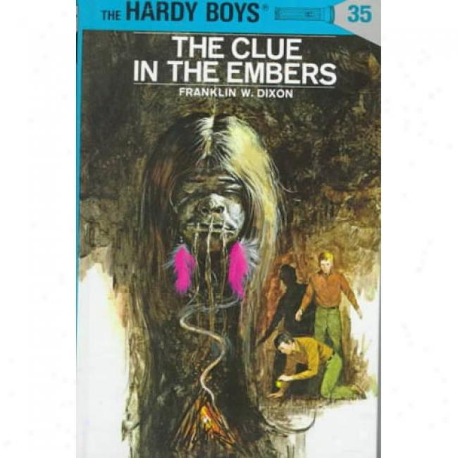 The Clue In The Embers, By Franklin W. Dixon, Isbn 0448089351