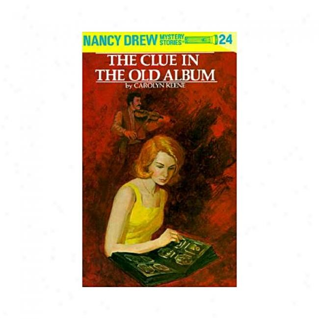 The Clue In The Old Album By Carolyn Keene, Isbn 0448095246