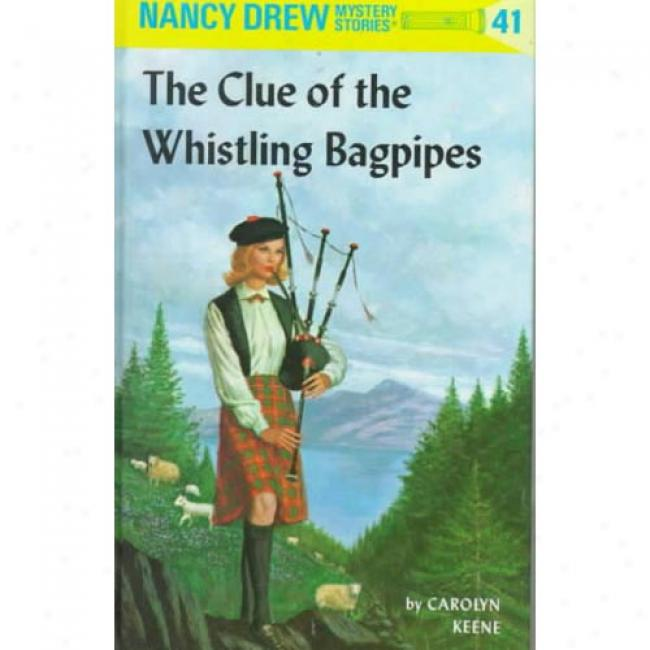 The Clue Of The Whistling Bagpipes By Carolyn Keene, Isbn 0448095416