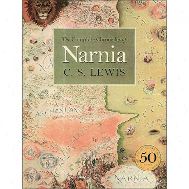 The Complete Chronicles Of Narnia By C. S.. Lewis, Isbn 0060281375