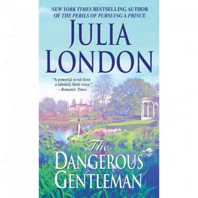 The Dangerous Gentleman By Julia Lodon, Isbn 0440235618