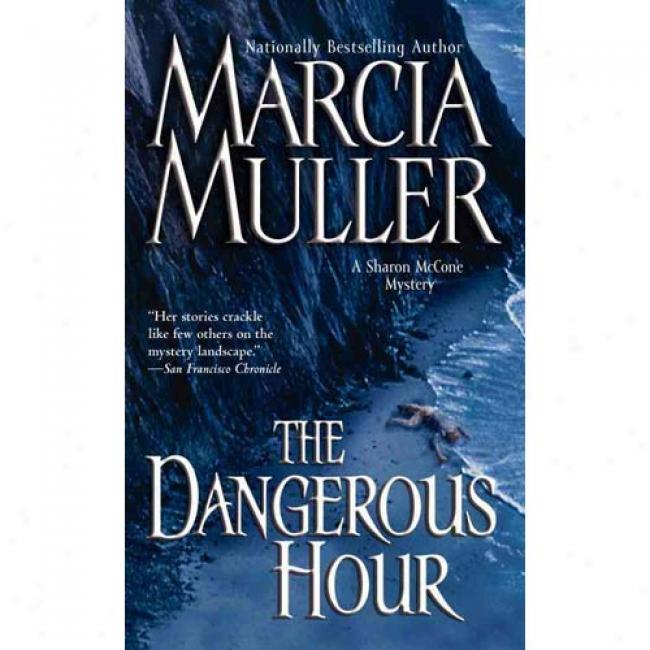 The Dangerius Hour