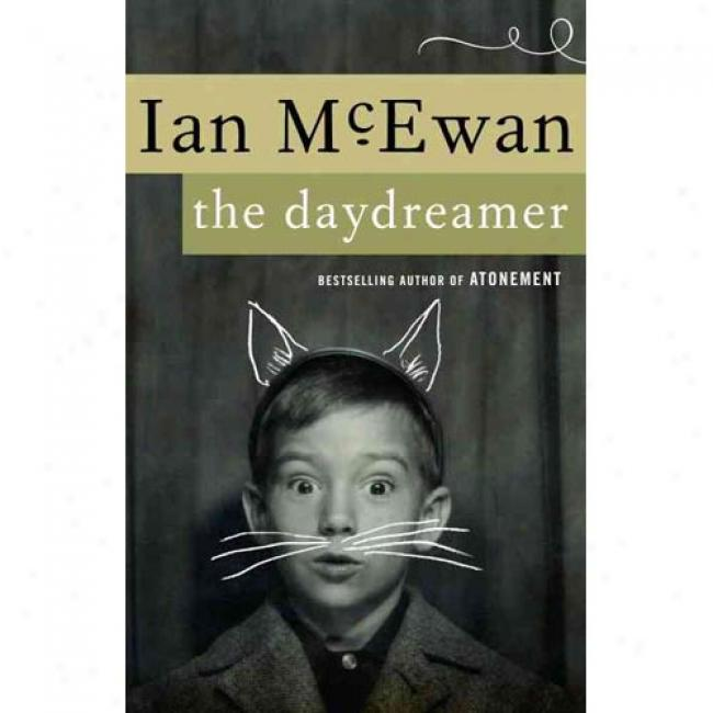The Daydreamer By Ian Mcewan, Isbn 0385498055