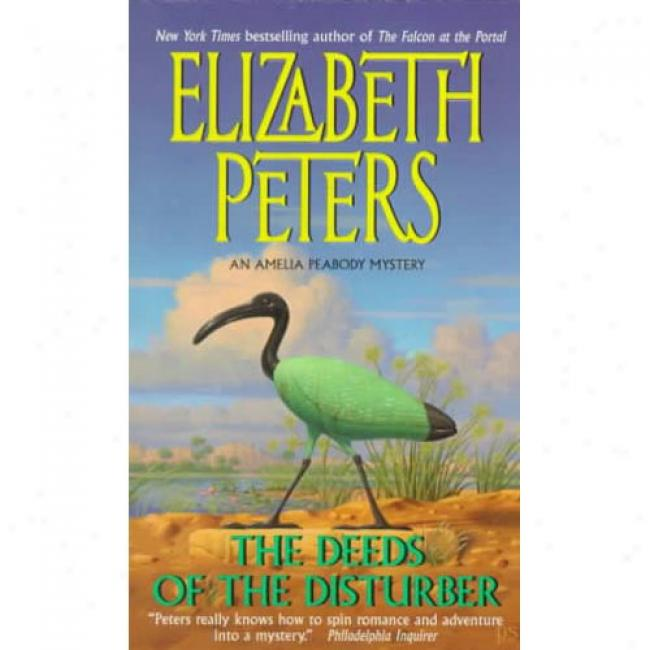 The Deeds Of The Disturber By Elizabeth Peters, Isbn 0380731959