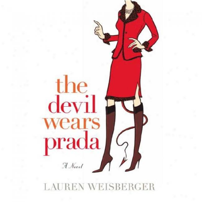 The Devil Wears Prada By Lauren Weisberger, Isbn 0767914767