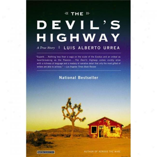 The Devil's Highway: A T5ue Story