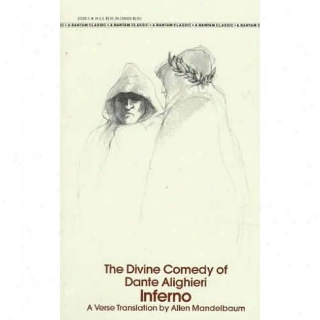 The Divine Comedy Of Inferno By Dante Alighieri, Isbn 0553213393