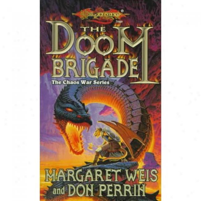 The Doom Brigade By Margaret Weis, Isbn 0786907851