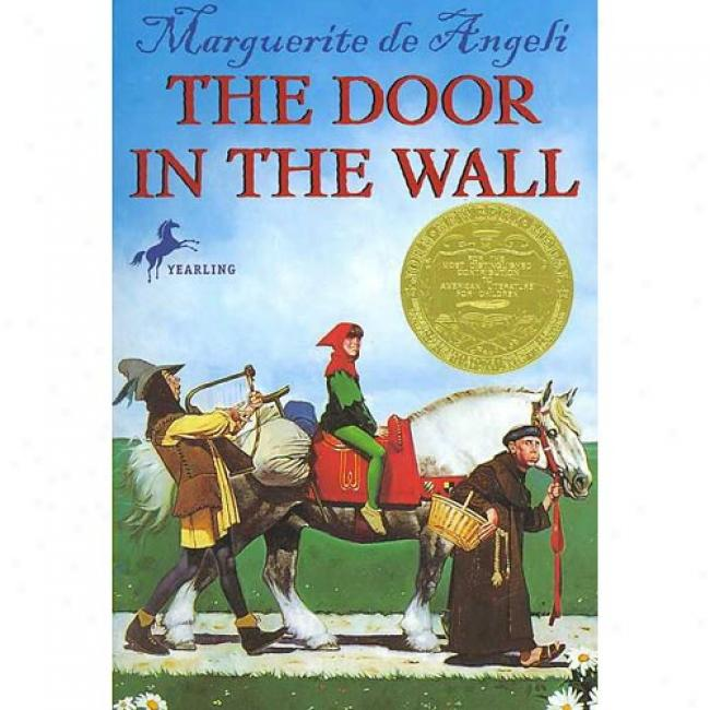 The Door In The Wall By Marguerite De Angeli,-Isbn 0440402832