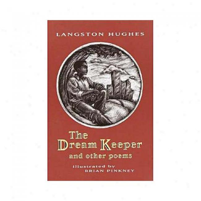 The Dream Keeper: Anx Other Poems By Langston Hughes, Isbn 0679883479