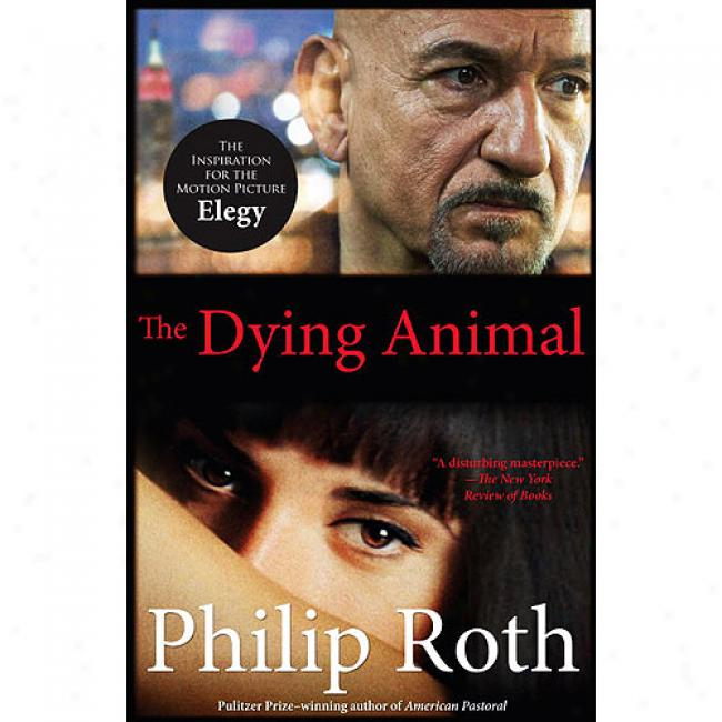 The Dying Animal (movie Tie-in Edition)