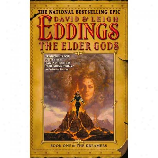 The Elder Gods: Book One Of The Dreamers By David Eddings, Isbn 0446613339