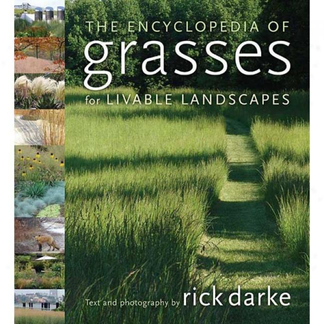 Tbe Encyclopedia Of Grasses For The Livable View