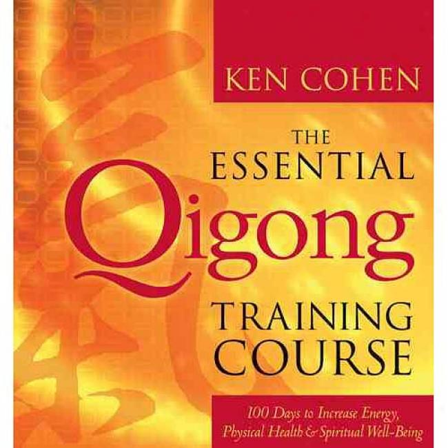 The Essential Qigong Training Course Wuth Video And Cd (audio)