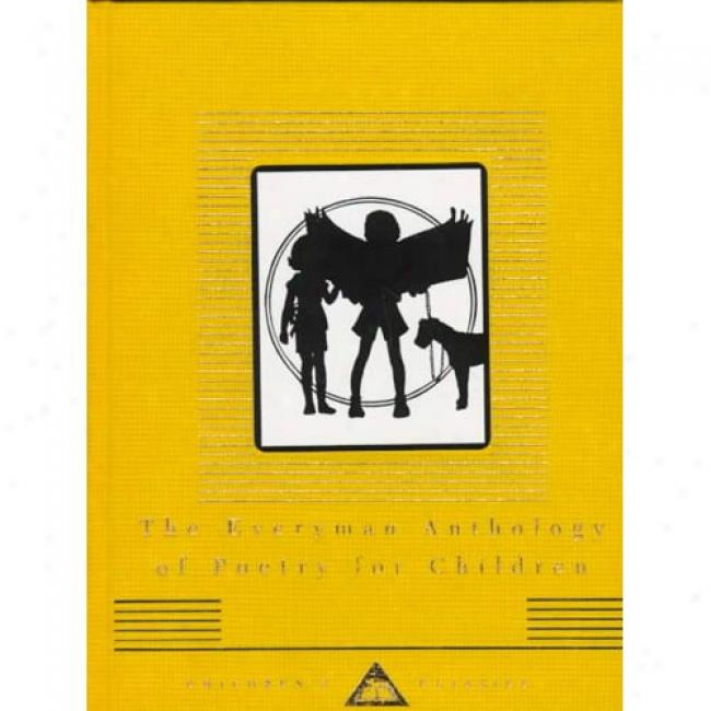 The Everyman Anthology Of Poetry For Children By Gillian Avery, Isbn 0679436340