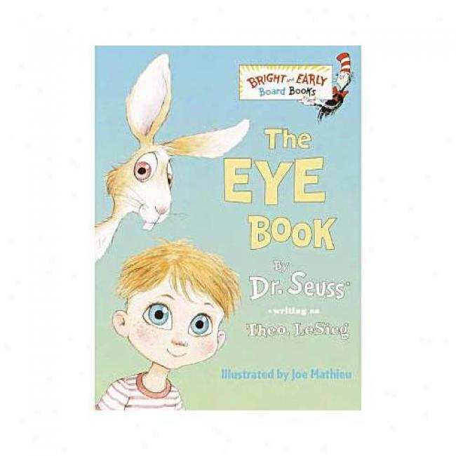 The Eye Book By Dr Seuss, Isbn 0375812407
