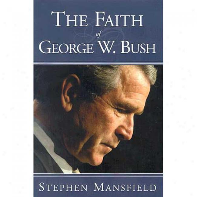 The Fith Of Geogre W. Bush