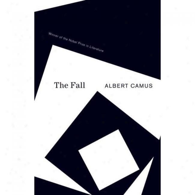 The Fall By Albert Camus, Isbn 0679720227