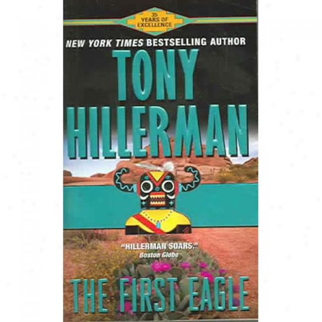The First Eagle By Tony Hillerman, Isbn 0061097853