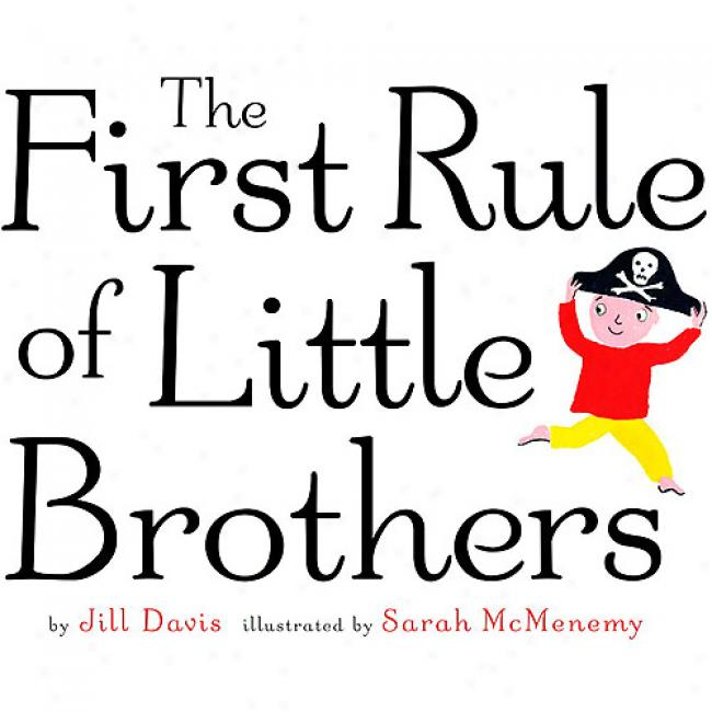 The First Rule Of Lttle Brothers