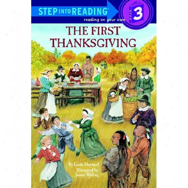 The First Thanksgiving By Linda Hayward, Isbn 0679802185
