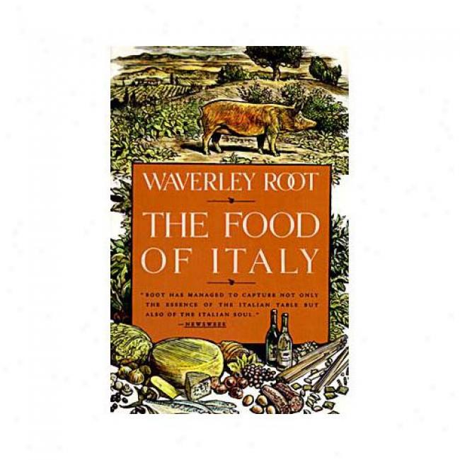 The Food Of Italy Along Waverly Root, Isbn 0679738967