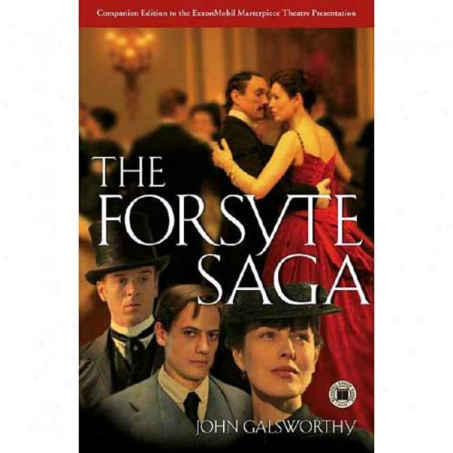 The Forsyte Saga By John Galsworthy, Isbn 0743245024