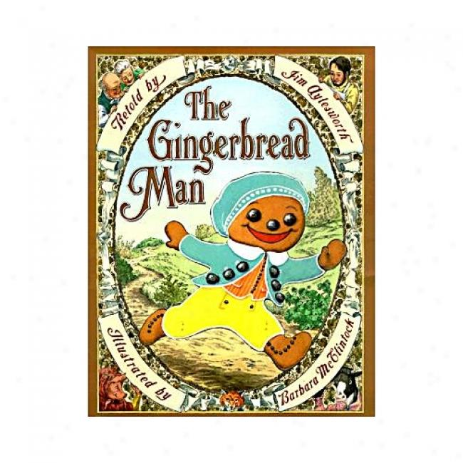 The Gingerbread Man By Jim Aylesworth, Isbn 0590972197