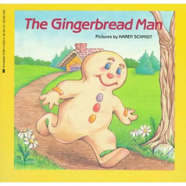 The Gingerbread Man By Karen Schmidt, Isbn 0590410563