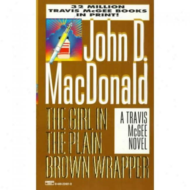 The Girl In The Plain Brown Wrapper In proportion to John D. Macdonald, Isbn 0449224619