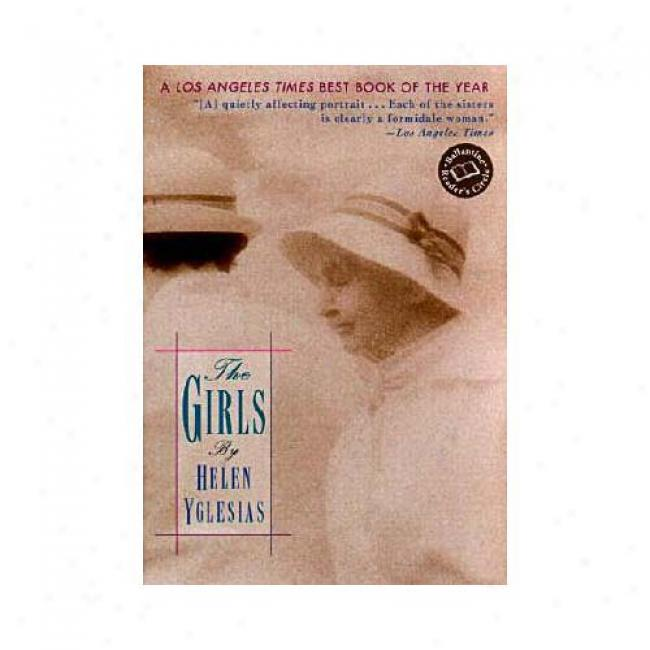 The Girls By Helen Yglesias, Isbn 0345441125