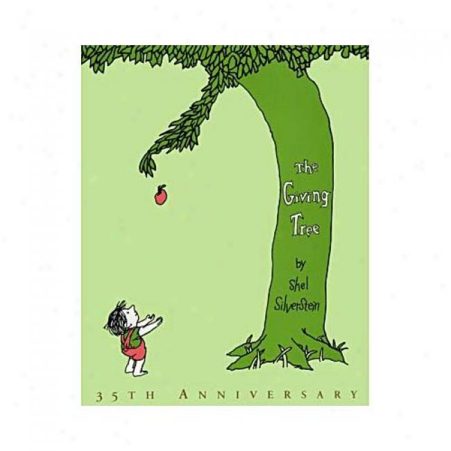 The Gi\/ing Tree With Mini Book By Shel Silverstein ,Isbn 006028451x