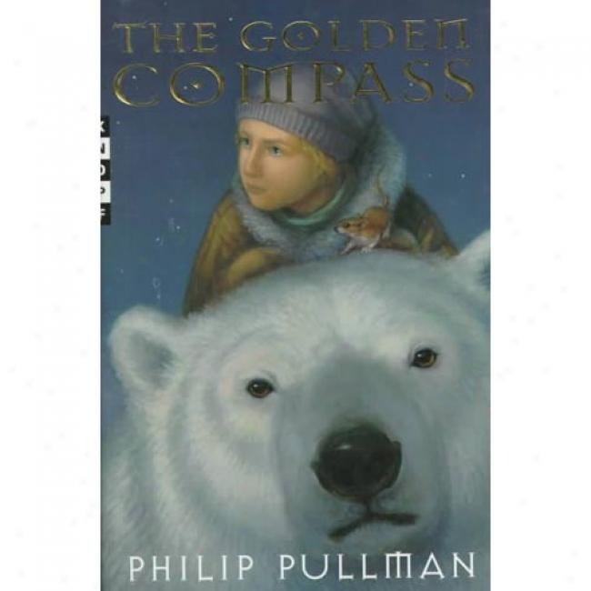 The Golden Compass By Philip Pyllman, Isbn 0679879242