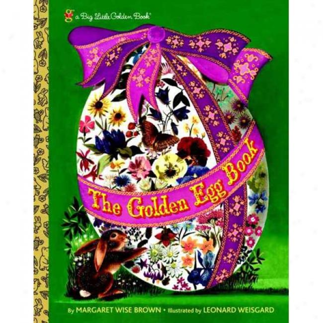 The Golden Egg Book By Brown Margaret Wise, Isbn 037582717x