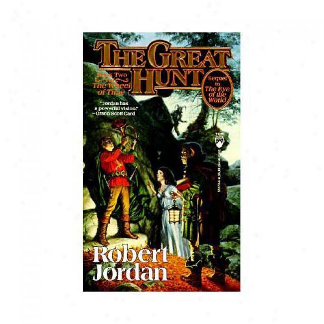 The Great Hunt By Robert Jordan, Isbn 0812517725