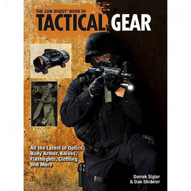 The Gun Digest Book Of Tactical Gear