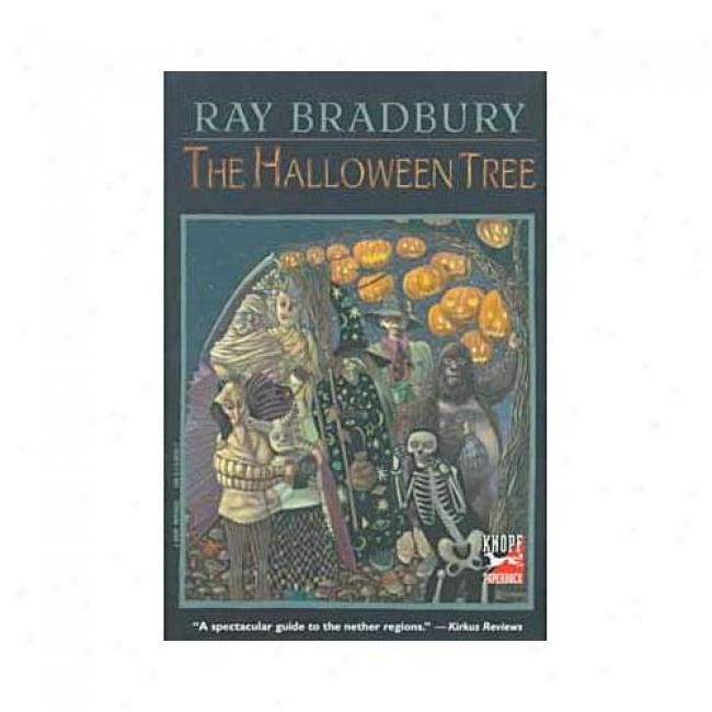 The Halloween Tree By Ray Bradbury, Isbn 0375803017
