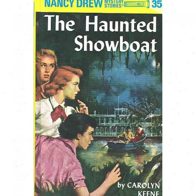 The Haunted Showboat From Caroltn Keene, Isbn 0448095351