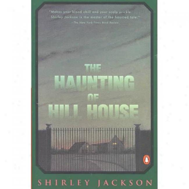 The Haunting Of Hill House By Shirley Jacoson, Isbn 0140071083