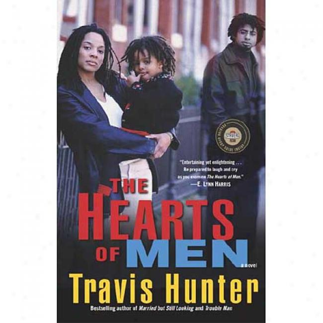 The Hearfs Of Men By Travis Hunter, Isbn 0375757090