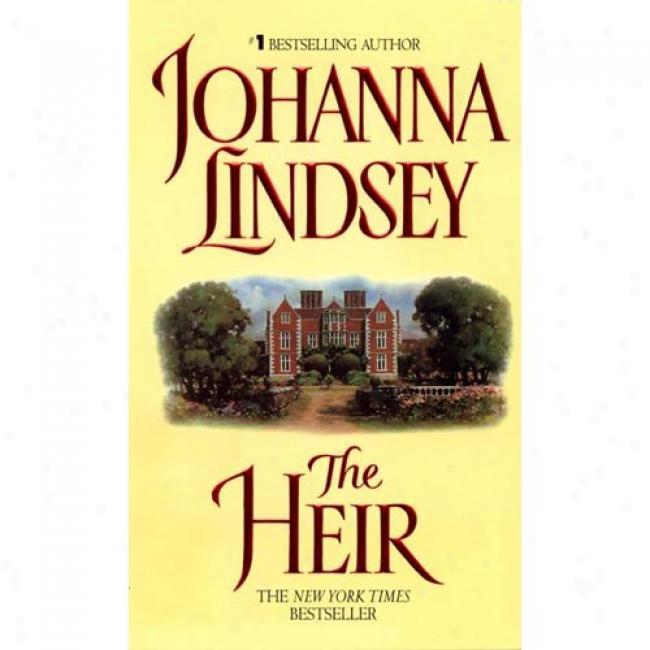 The Heir By Johanna Lindsey, Isbn 0380793342